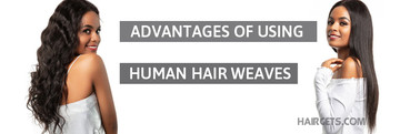 Advantages of using human hair weaves