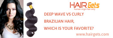 DEEP WAVE VS CURLY BRAZILIAN HAIR, WHICH IS YOUR FAVORITE?