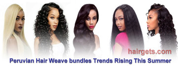 Peruvian Hair Weave bundles Trends Rising This Summer